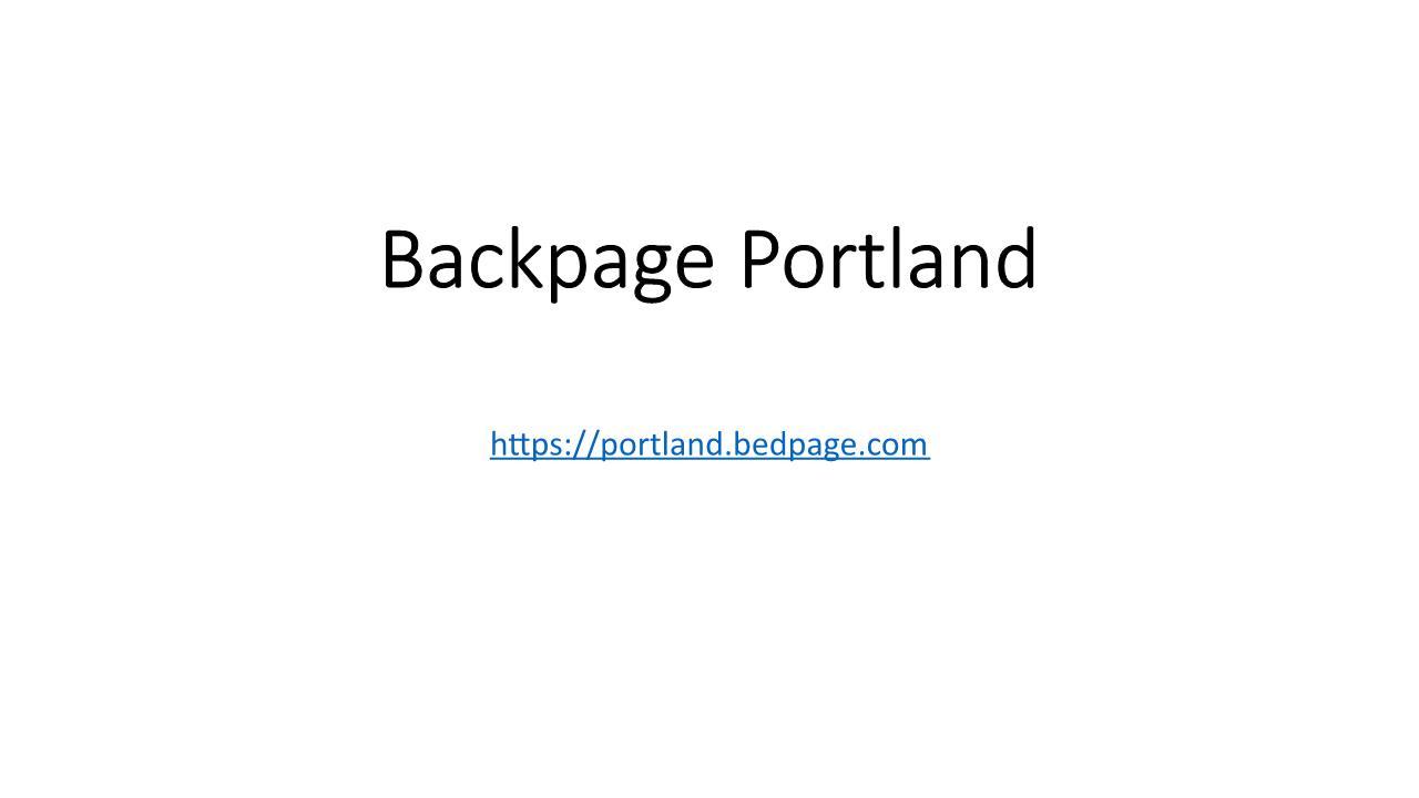 Com portland backpage PPT